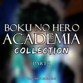 Boku no Hero Academia Collection, Pt. I
