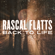 Back to Life - Rascal Flatts