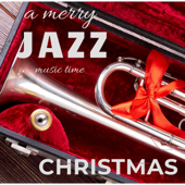 A Merry Jazz Christmas Music Time