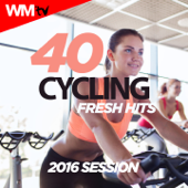 40 Cycling Fresh Hits 2016 Session (Unmixed Compilation for Fitness & Workout)