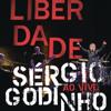 Liberdade - Sérgio Godinho
