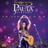 Multishow ao Vivo Paula Fernandes Um Ser Amor Deluxe Version