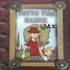 J-Ax - Tutto tua madre artwork