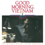 Good Morning Vietnam (The Original Motion Picture Soundtrack)