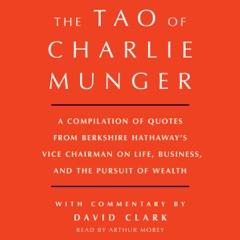 Tao of Charlie Munger (Unabridged)