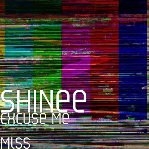 DOWNLOAD MP3: SHINee - Excuse Me Miss