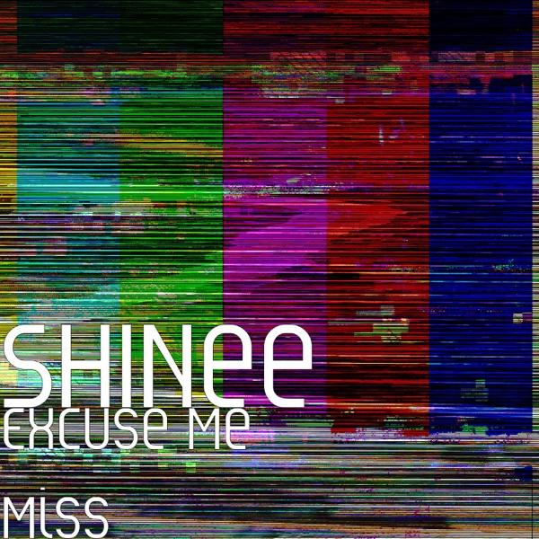 Excuse Me Miss - Single