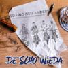 So und ned anders - DeSchoWieda