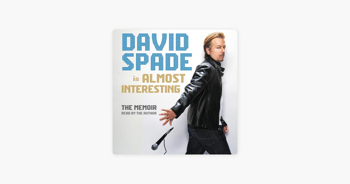 Almost Interesting - David Spade