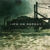 Life On Repeat - Southern Girls