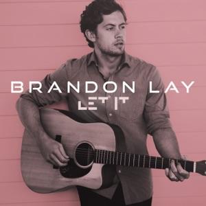 Brandon Lay - Let It - Line Dance Music