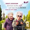 Renate Bergmann - Ich bin nicht sГјГџ, ich hab bloГџ Zucker: Eine Online-Omi sagt, wie's ist Grafik