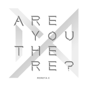 Take.1 Are You There? - MONSTA X - MONSTA X