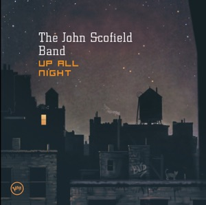 The John Scofield Band - Creeper