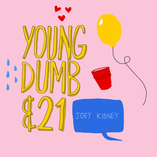 Cover image of Young, Dumb & 21