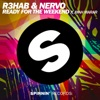 R3HAB & NERVO - Ready For the Weekend (feat. Ayah Marar) [Radio Extended Mix]
