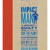 Colin Beavan - No Impact Man  artwork