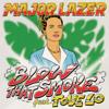Major Lazer - Blow That Smoke (feat. Tove Lo) アートワーク