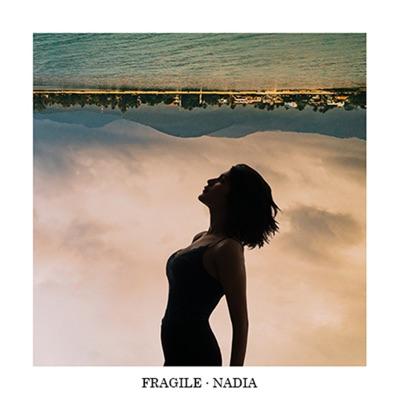 Fragile - Nadia