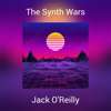 The Synth Wars - Jack O'Reilly
