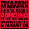88rising - Midsummer Madness feat Joji Rich Brian Higher Brothers  AUGUST 08 KRANE Remix Song Lyrics