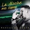 La Noche Me Llama - Single