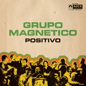Grupo Magnético - Papa Was a Rolling Stone