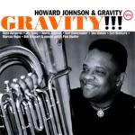 Howard Johnson & Gravity - Stolen Moments