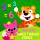 Pinkfong Times Tables Songs