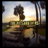 The Ries Brothers - No Place I'd Rather Be (feat. Ted Bowne)