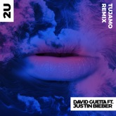 2U (feat. Justin Bieber) [Tujamo Remix] - Single