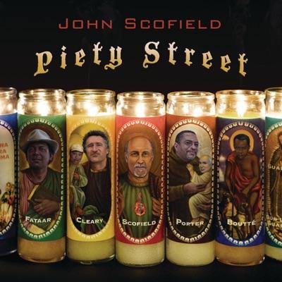 Piety Street - John Scofield