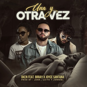 Una y Otra Vez (feat. Brray & Joyce Santana) - Single Mp3 Download