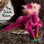 The Julie Ruin - Just My Kind