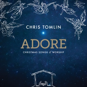 Chris Tomlin - Noel feat. Lauren Daigle