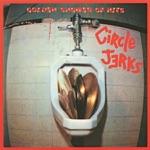 The Circle Jerks - Golden Shower of Hits (Jerks On 45)