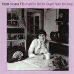 Hazel Dickens - Do Memories Haunt You?