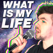 What Is My Life-The Gregory Brothers & Jacksepticeye