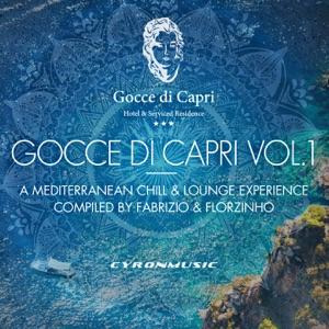 Gocce Di Capri, Vol. 1 - A Mediterranean Experience (Compiled by Fabrizio Romano & Florzinho)