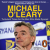 Matt Cooper - Michael O'Leary: Turbulent Times for the Man Who Made Ryanair (Unabridged) artwork