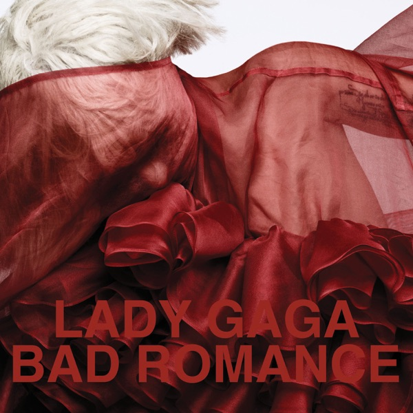 Lady Gaga Bad Romance (2009)