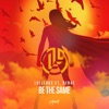 Lulleaux ft. Renae - Be The Same