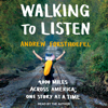 Andrew Forsthoefel - Walking to Listen: 4,000 Miles Across America, One Story at a Time  artwork