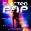 Electro Pop Essentials
