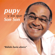 Bailalo hasta afuera (La machucadera) [Remasterizado] - Pupy y Los Que Son Son