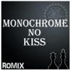 Monochrome No Kiss - Single
