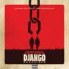 Verschiedene Interpreten - Django Unchained (Original Motion Picture Soundtrack) Grafik