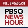 PBS NewsHour - Full Show
