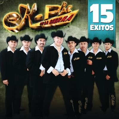15 Éxitos: K-Paz de la Sierra - K-Paz De La Sierra