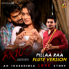 Pillaa Raa Song Flute Version (From
